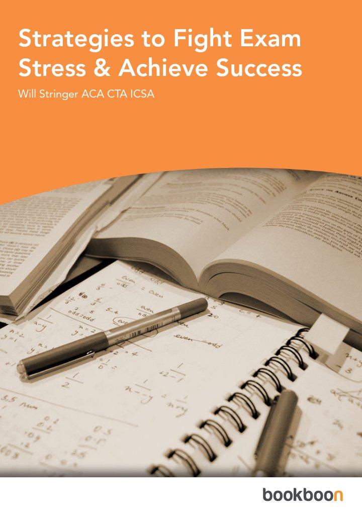 Strategies to Fight Exam Stress & Achieve Success