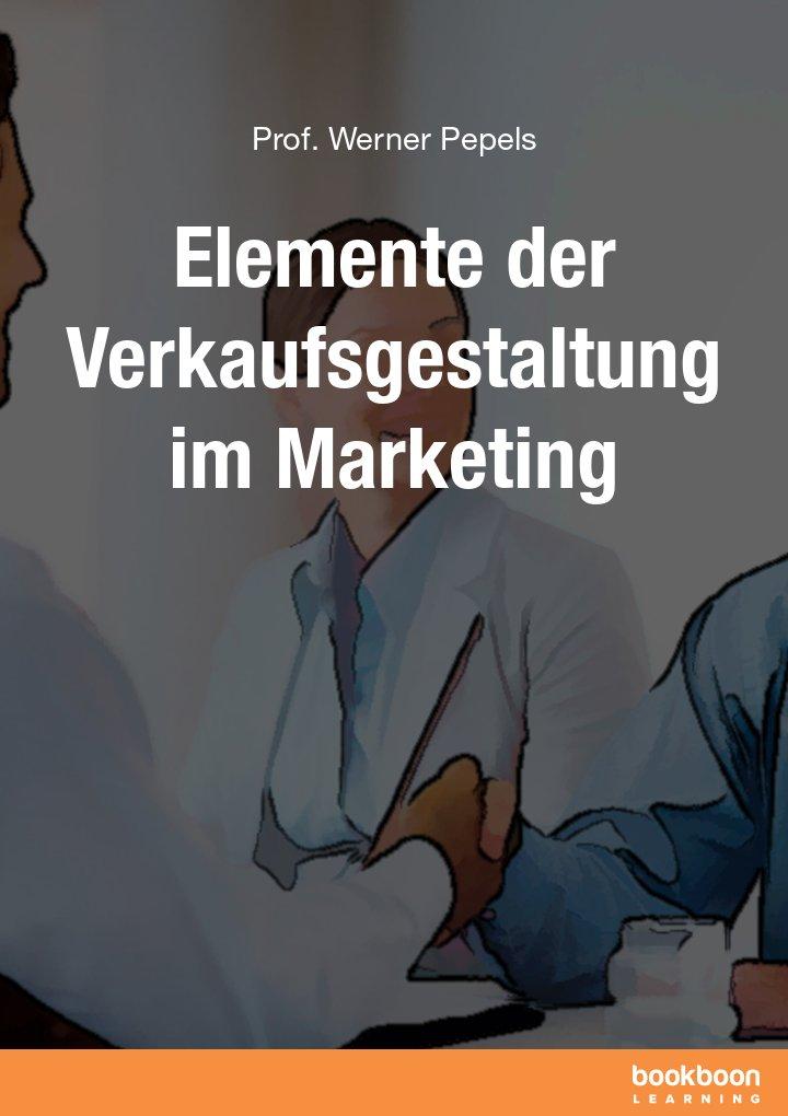 Elemente der Verkaufsgestaltung im Marketing