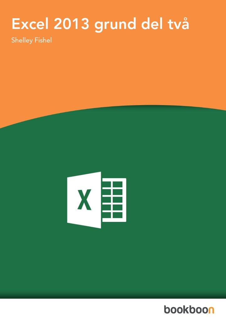 Excel 2013 grund del två