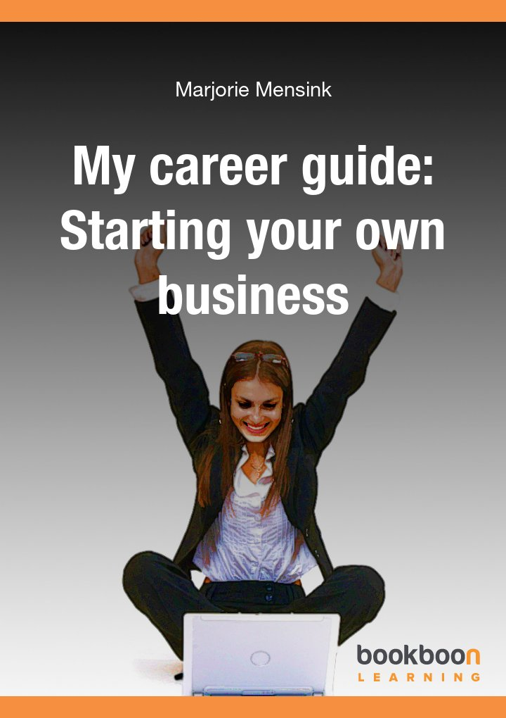 My career guide: Starting your own business