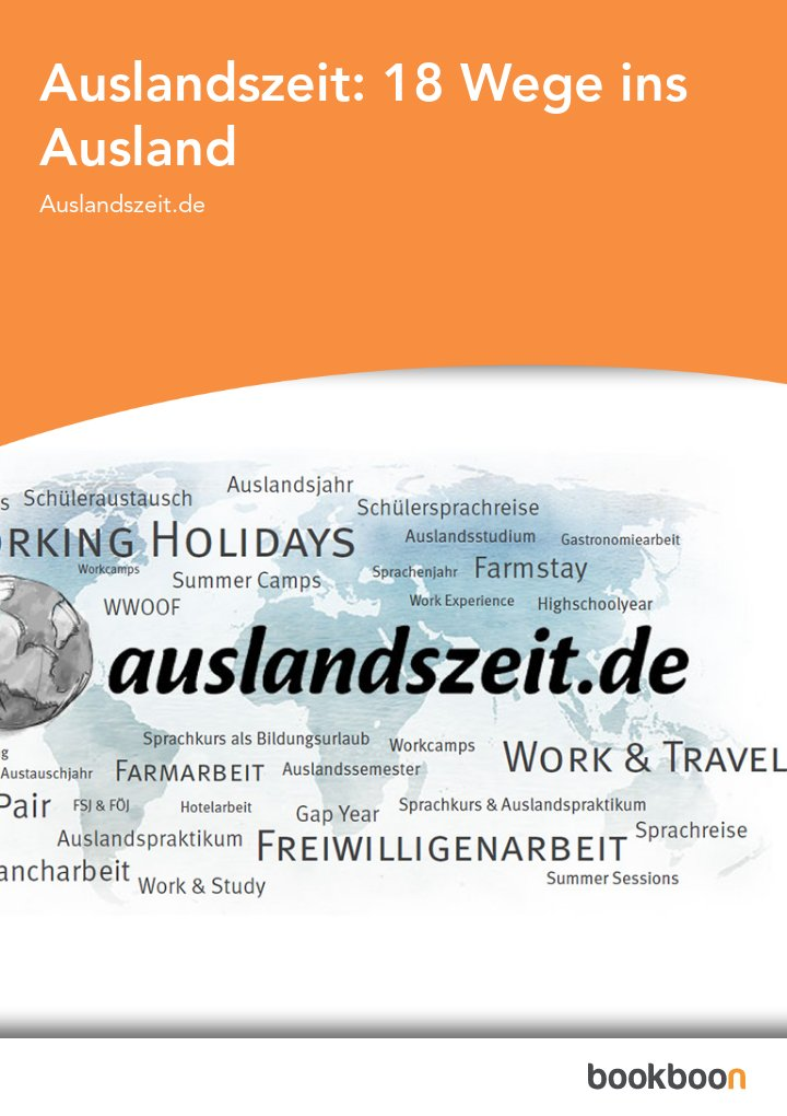 Auslandszeit: 18 Wege ins Ausland