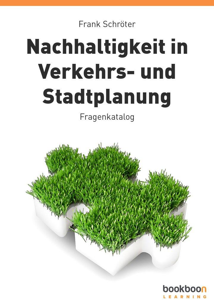 Nachhaltigkeit in Verkehrs- und Stadtplanung