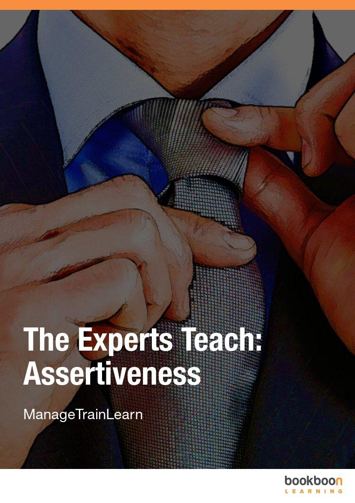 The Experts Teach: Assertiveness