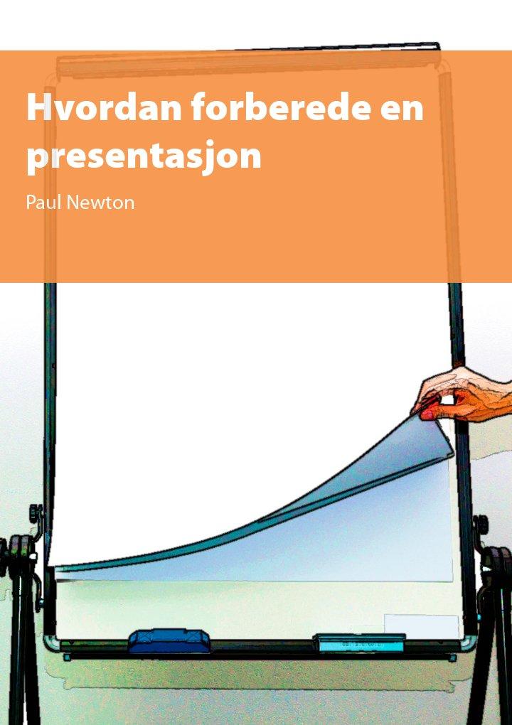 Hvordan forberede en presentasjon