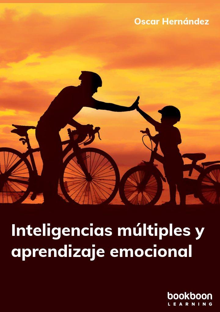Inteligencias múltiples y aprendizaje emocional