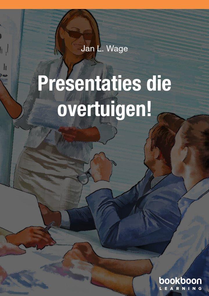 Presentaties die overtuigen!