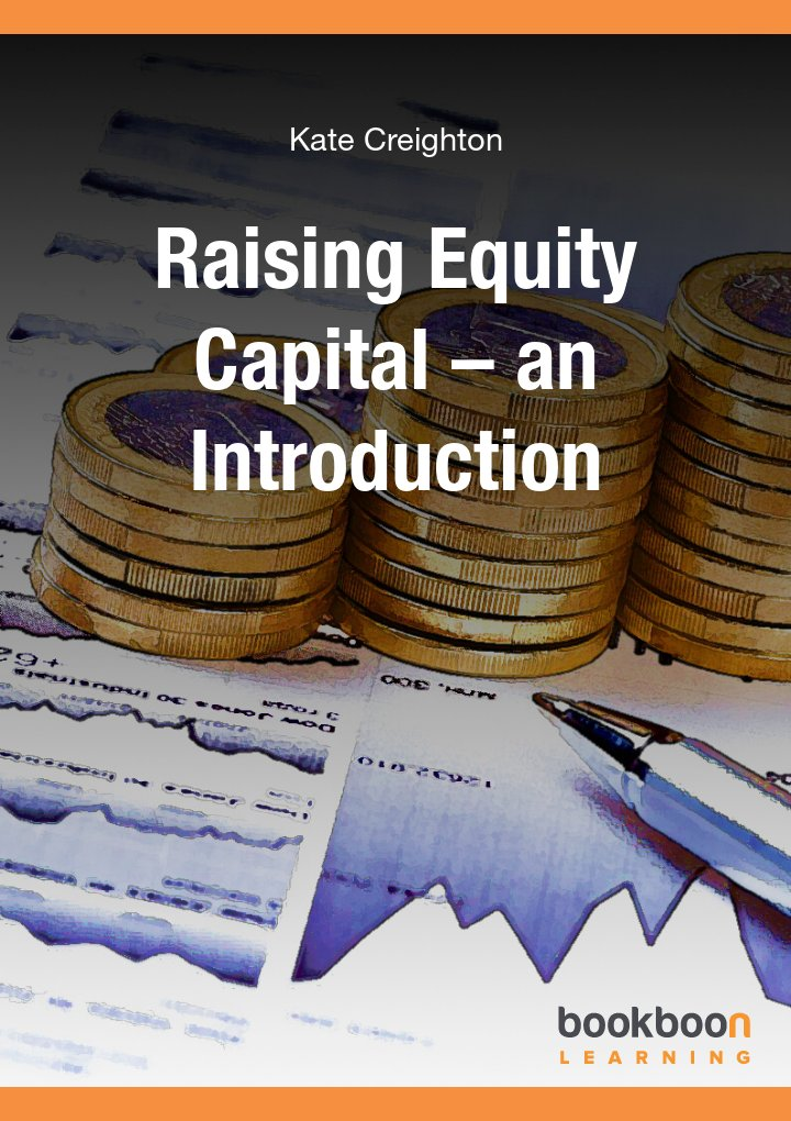 Raising Equity Capital – an Introduction