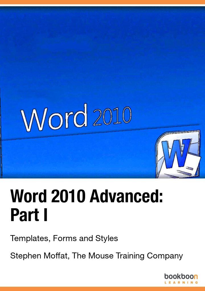 Word 2010 Advanced: Part I