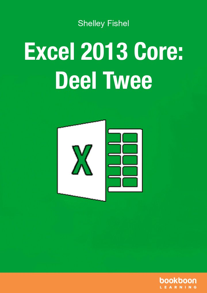 Excel 2013 Core: Deel Twee