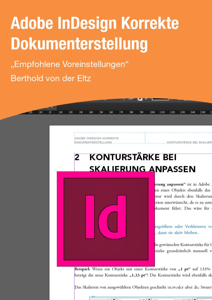 Adobe InDesign Korrekte Dokumenterstellung