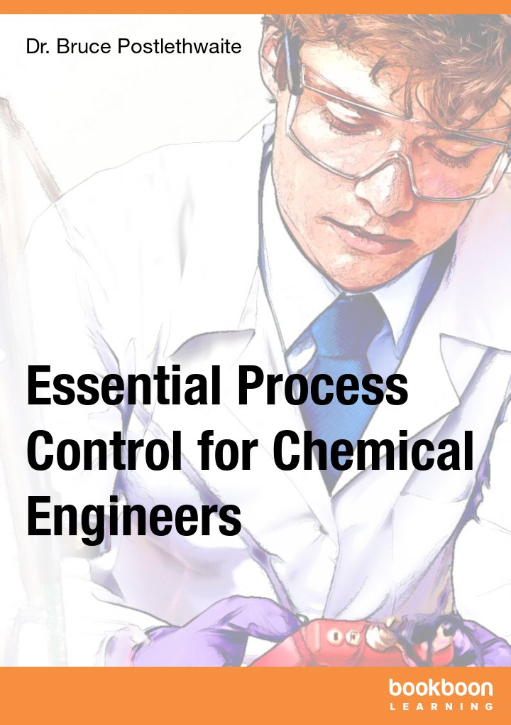 Essential Process Control for Chemical Engineers