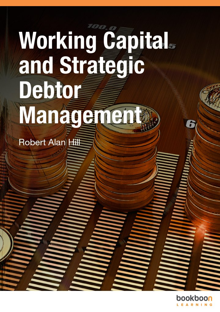 Working Capital and Strategic Debtor Management