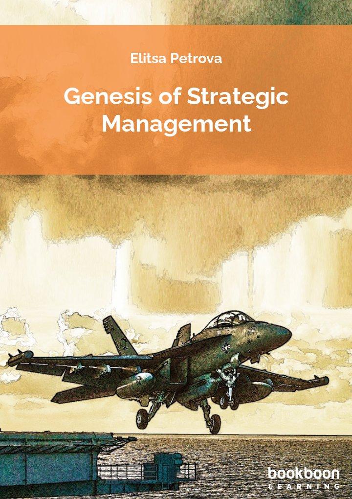 Genesis of strategic management