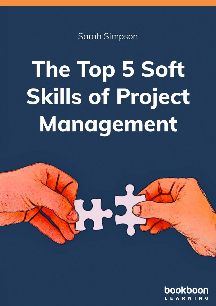 The Top 5 Soft Skills of Project Management