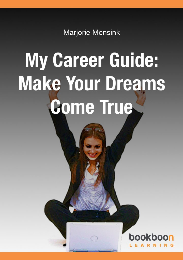 My career guide: Make your dreams come true