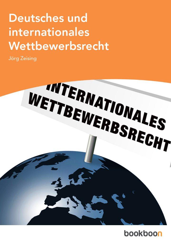 Deutsches und internationales Wettbewerbsrecht