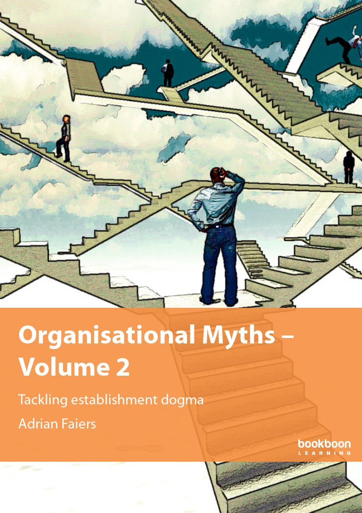 Organisational Myths – Volume 2