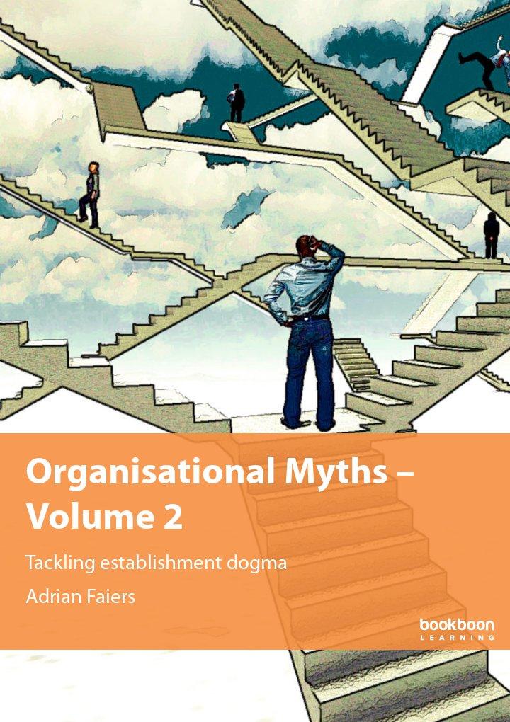 Organisational Myths – Volume 2