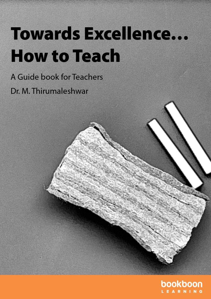 Towards Excellence…How to Teach