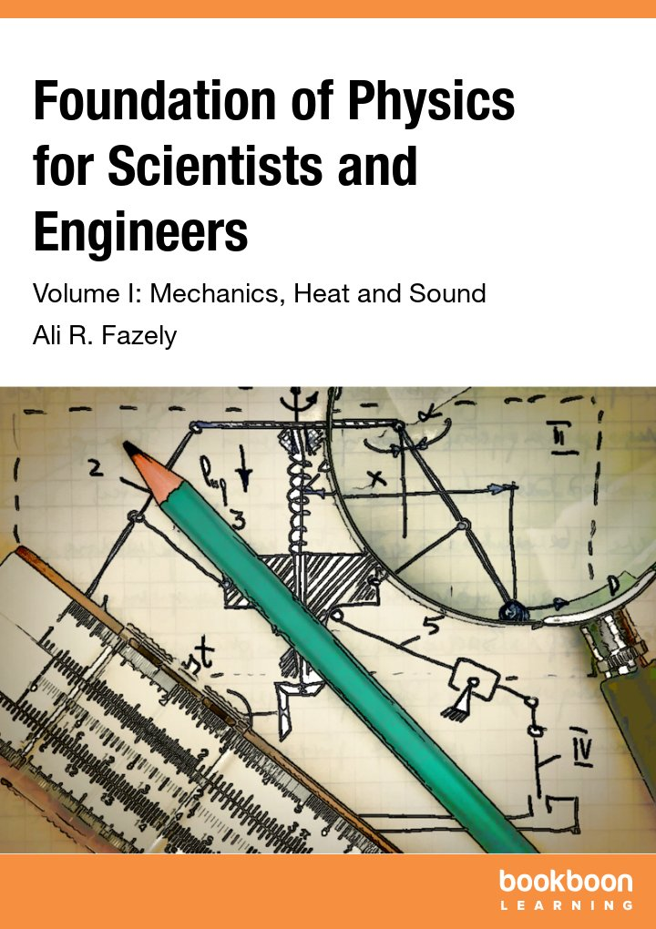 Foundation of Physics for Scientists and Engineers