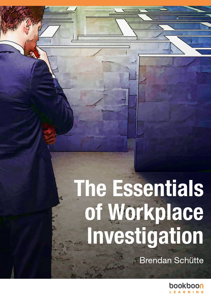 The Essentials of Workplace Investigation