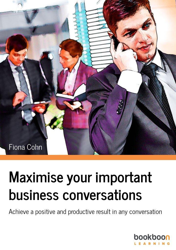 Maximise your important business conversations