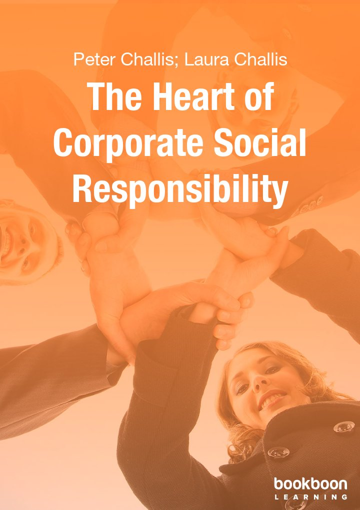The Heart of Corporate Social Responsibility