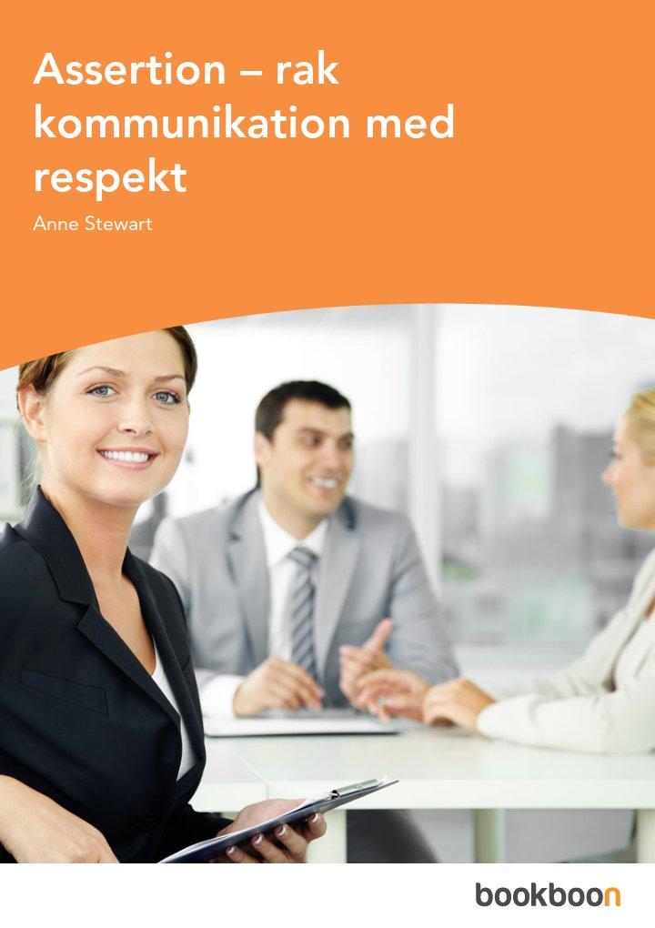Assertion – rak kommunikation med respekt