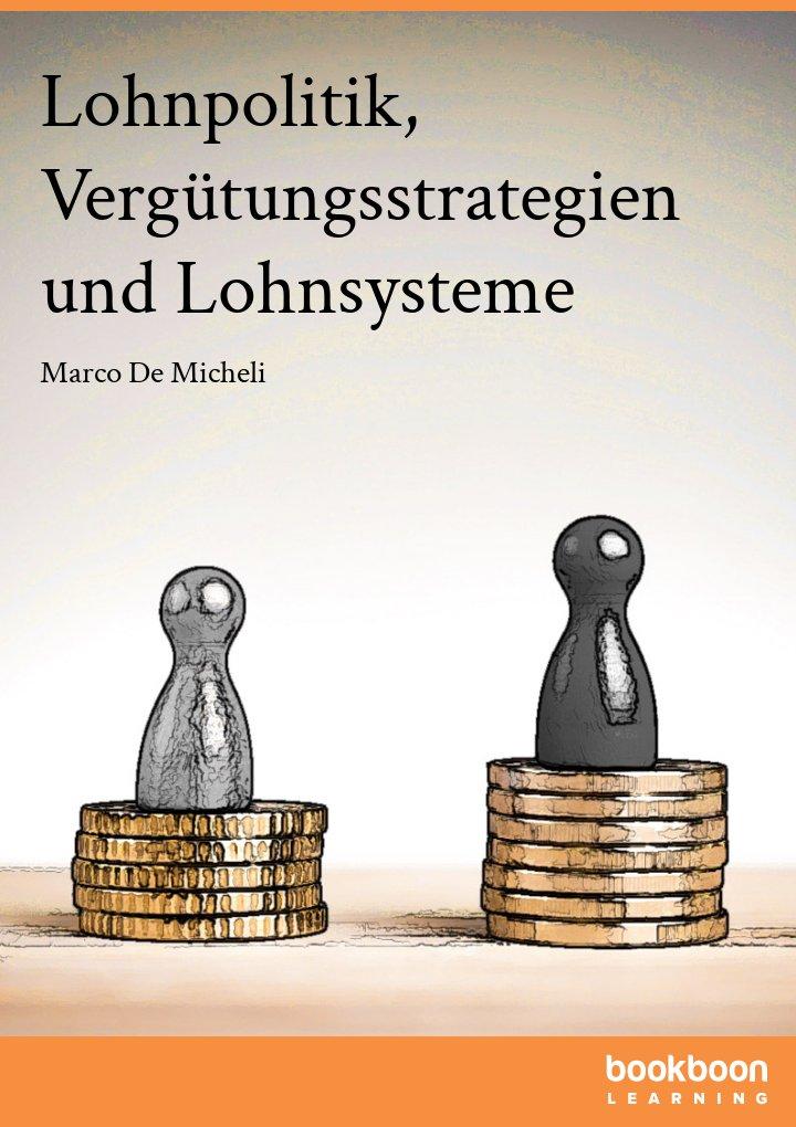 Lohnpolitik, Vergütungsstrategien und Lohnsysteme