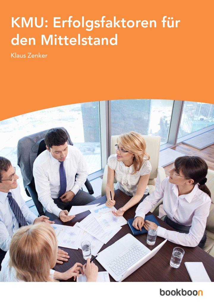 KMU: Erfolgsfaktoren für den Mittelstand
