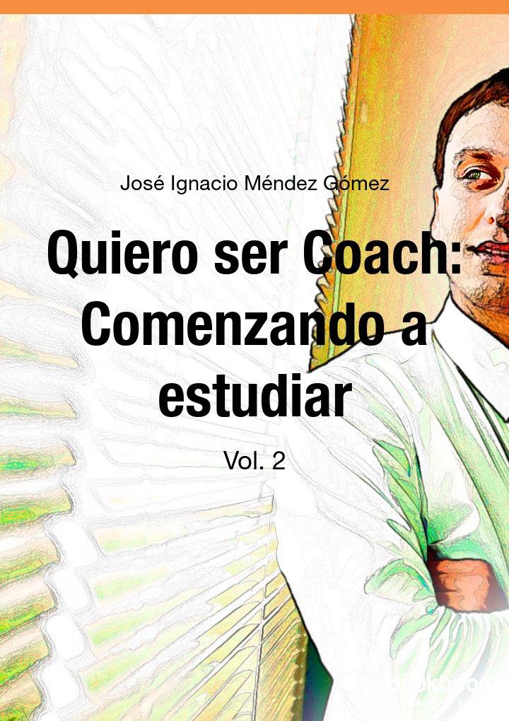 Quiero ser Coach: Comenzando a estudiar
