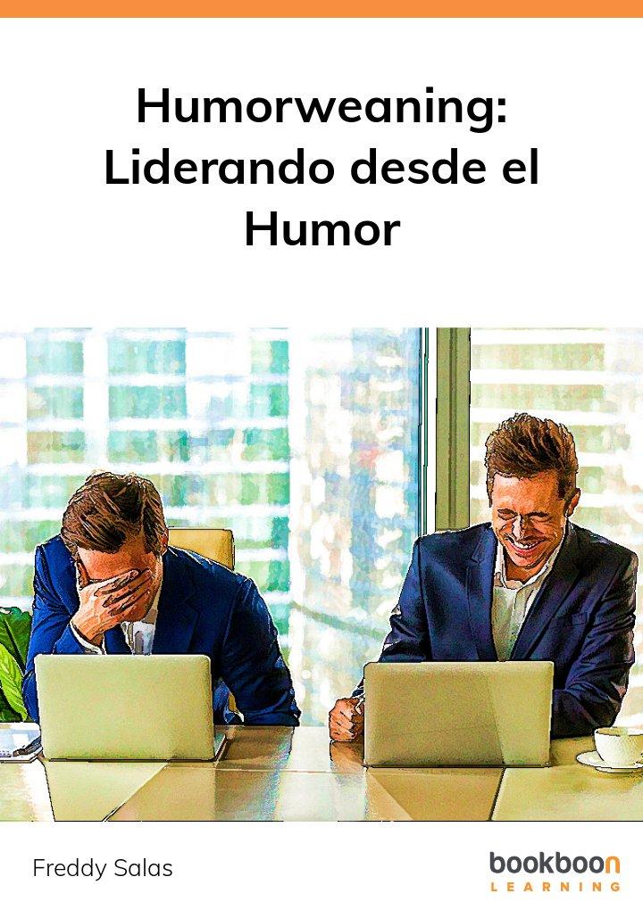 Humorweaning: Liderando desde el Humor