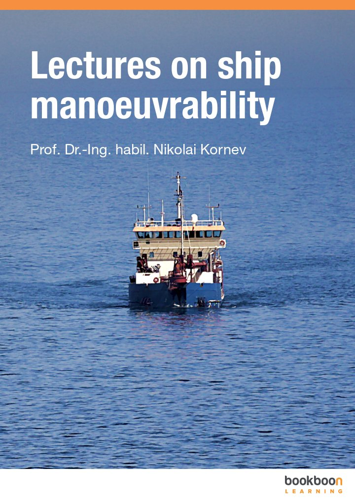 Lectures on ship manoeuvrability