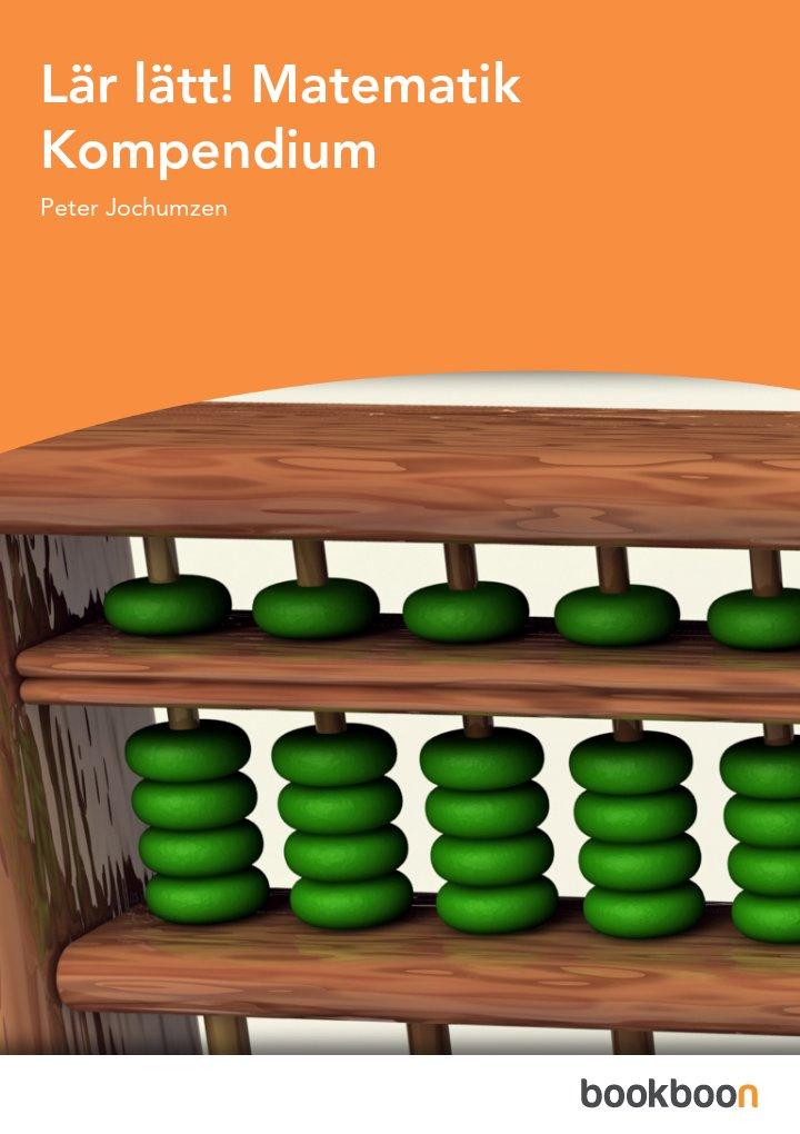 Lär lätt! Matematik Kompendium