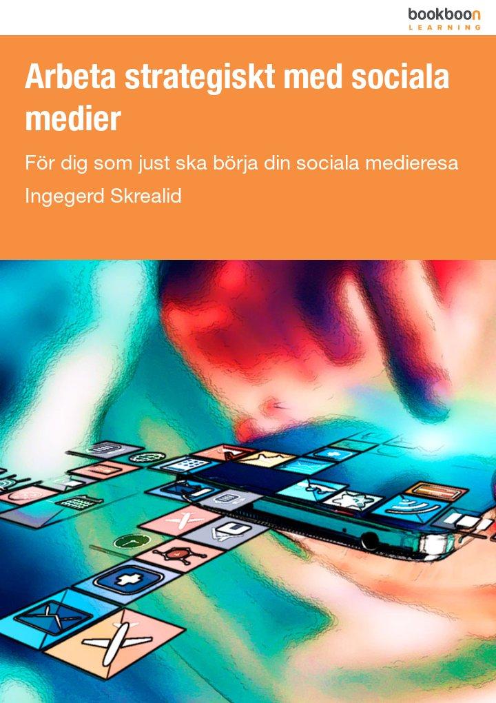 Arbeta strategiskt med sociala medier
