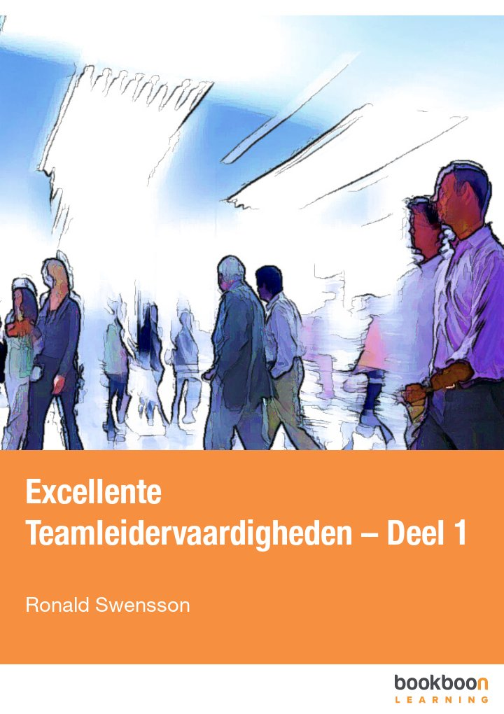 Excellente Teamleidervaardigheden – Deel 1