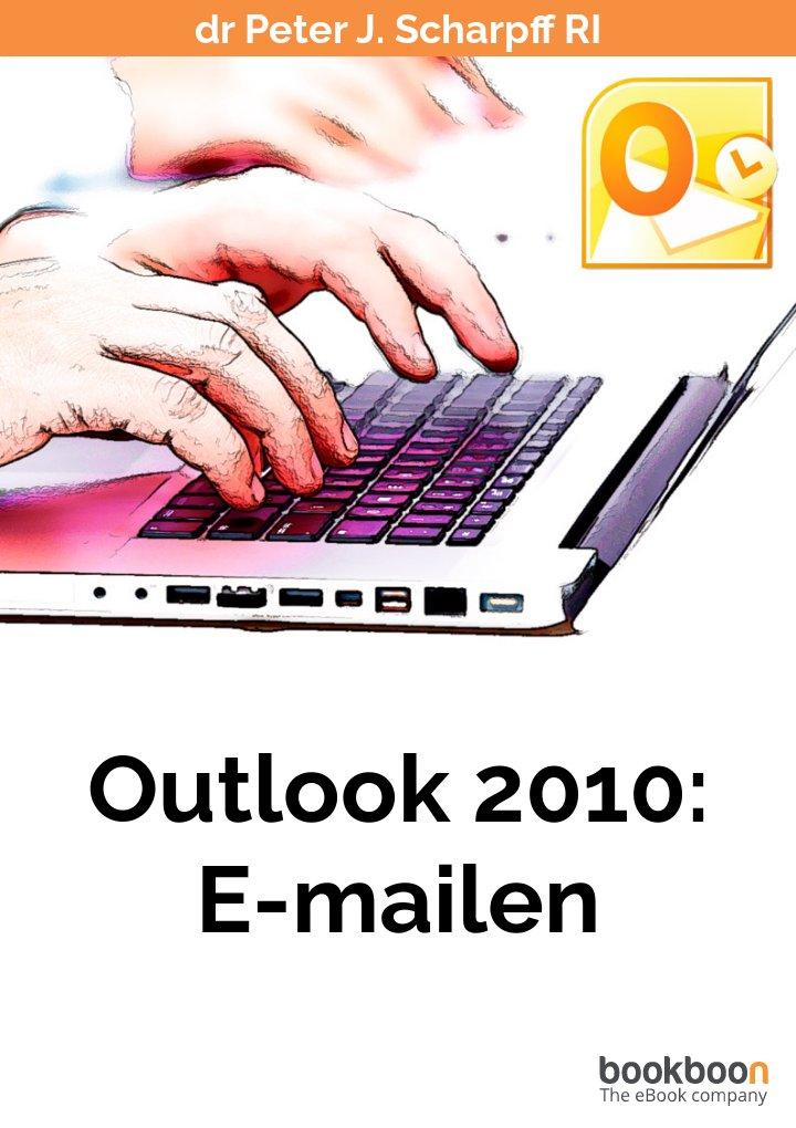 Outlook 2010: E-mailen