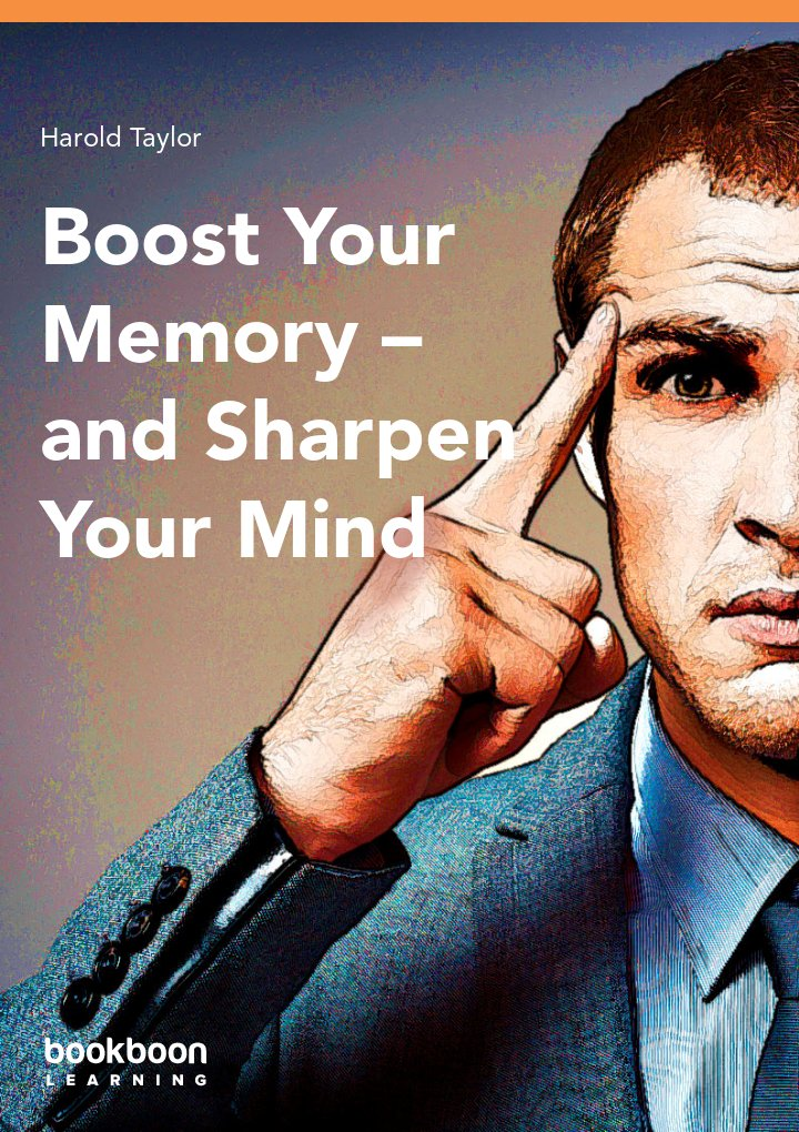 Boost your memory – and sharpen your mind