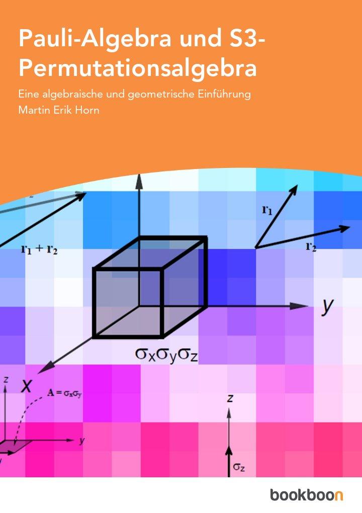 Pauli-Algebra und S3-Permutationsalgebra