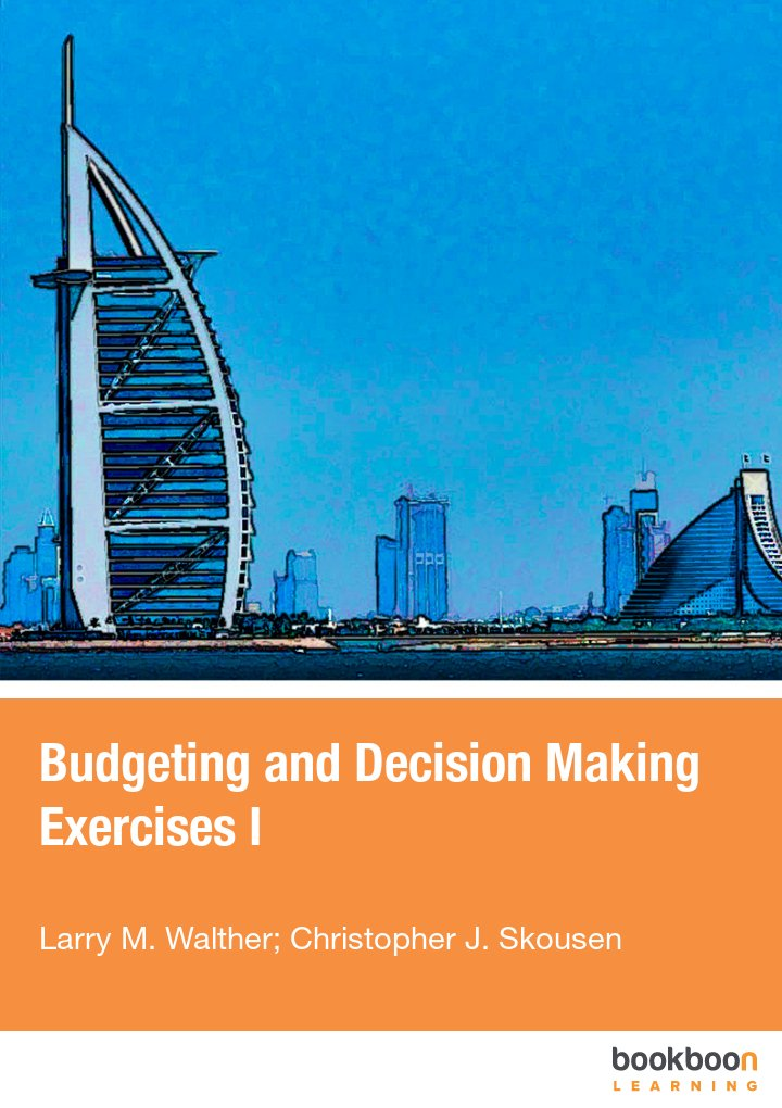 Budgeting and Decision Making Exercises I